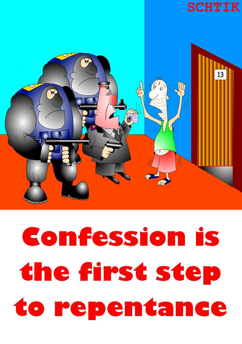 Confession is the first step to repentance